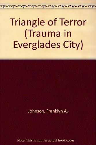 9780966465358: Triangle of Terror (Trauma in Everglades City)