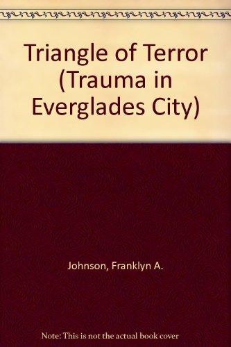 9780966465358: Triangle of Terror: Trauma in Everglades City