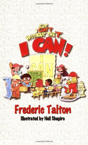 9780966466010: Say I Can't without the T...I CAN