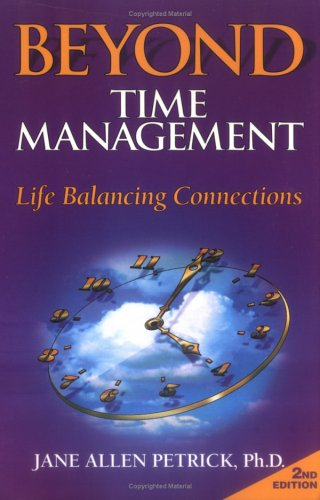 9780966467017: Beyond Time Management: Life Balancing Connections