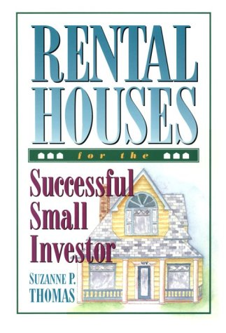 9780966469103: Rental Houses for the Successful Small Investor