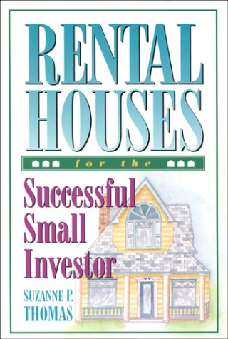 9780966469110: Rental Houses for the Successful Small Investor