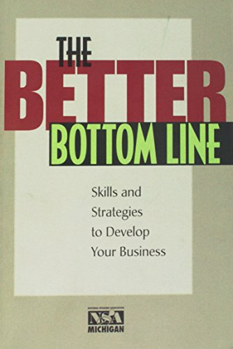 The Better Bottom Line: Steps And Strategies: Robert Bradford; Laurie