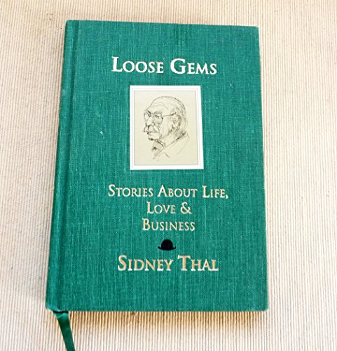 Loose Gems: Stories about Life, Love & Business