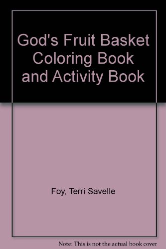 9780966475012: God's Fruit Basket Coloring Book and Activity Book