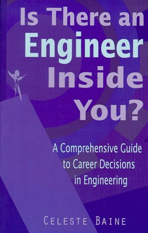 9780966476309: Is There an Engineer Inside You?: A comprehensive guide to career decisions in engineering.