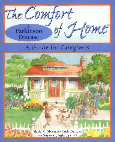 9780966476774: The Comfort of Home for Parkinson Disease: A Guide for Caregivers