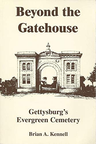 9780966477207: Beyond the Gatehouse: Gettysburg's Evergreen Cemetery