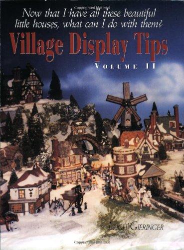 Village Display Tips: Volume II: Gieringer, Leigh