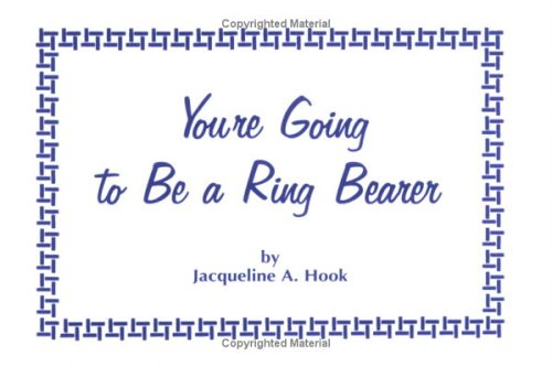 9780966478341: You're Going to Be a Ring Bearer