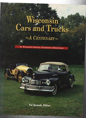 Wisconsin Cars and Trucks Vol. I : John Everitt; Keith