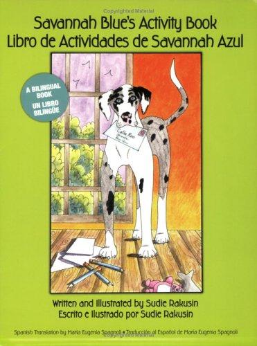 Savannah Blue's Activity Book / Libro de: Sudie Rakusin