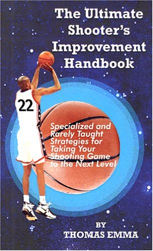 9780966481211: The Ultimate Shooter's Improvement Handbook