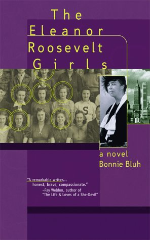 The Eleanor Roosevelt Girls: Bluh, Bonnie Charles; Bluh, Bonnie