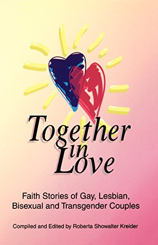 9780966482218: Together In Love: Faith Stories of Gay, Lesbian, Bisexual, and Transgender Couples.