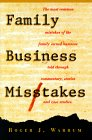 Family Business Mistakes: Roger J. Warrum