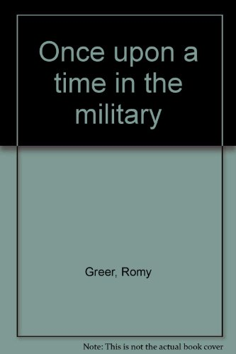 9780966486841: Once upon a time in the military