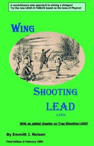 9780966489675: Wing Shooting LEAD