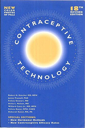 9780966490268: Contraceptive Technology, 18th Revised Edition, 2004 (Contraceptive Technology)