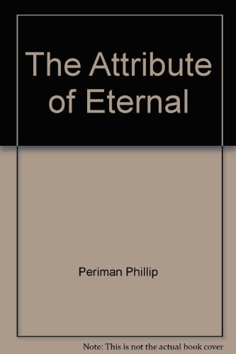 The Attribute of Eternal: Periman Phillip
