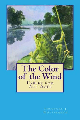 9780966496000: The Color of the Wind: Fables for a New Age