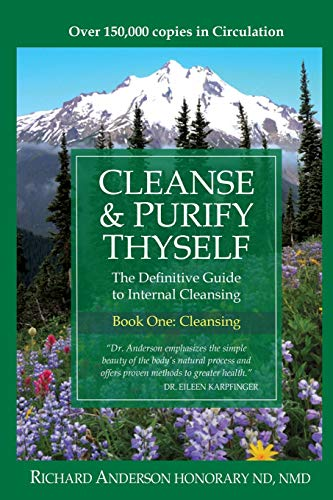9780966497311: Cleanse & Purify Thyself. Book One: The Cleanse