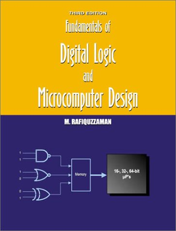9780966498035: Fundamentals of Digital Logic and Microcomputer Design