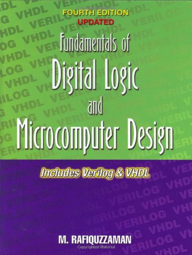 Fundamentals of Digital Logic and Microcomputer Design: Mohamed Rafiquzzaman