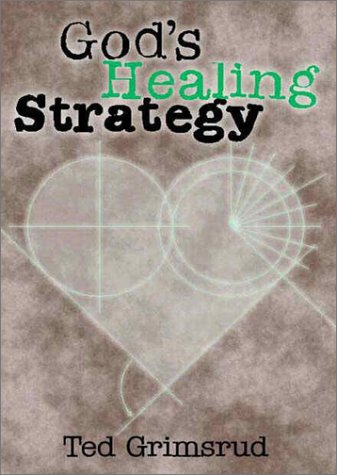 9780966502190: God's Healing Strategy: An Introduction to the Bible's Main Themes