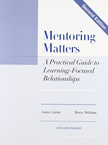 9780966502220: Mentoring Matters: A Practical Guide To Learning Focused Relationships