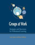 9780966502275: Groups at Work: Strategies and Structures for Professional Learning