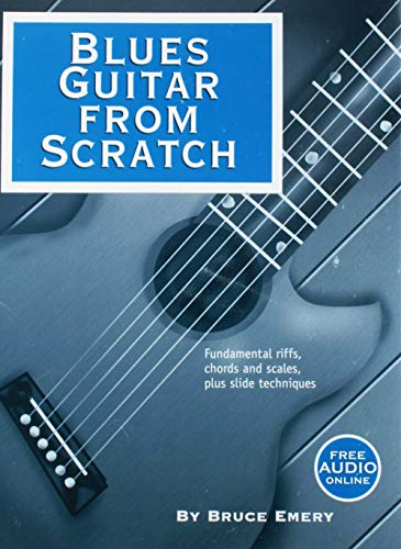 9780966502992: Blues Guitar from Scratch - Fundamental Riffs, Chords and Scales