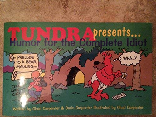 9780966503302: Tundra Presents: Humor for the Complete Idiot