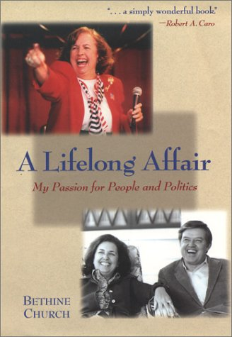9780966505184: A Lifelong Affair: My Passion for People and Politics