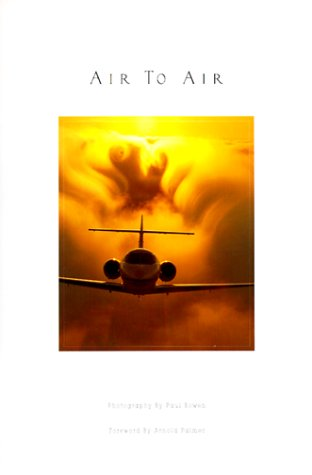 Air to Air 9780966509502 Book by Bowen, Paul