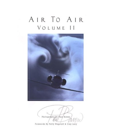 Air to Air Volume II 9780966509519 Book by Bowen, Paul