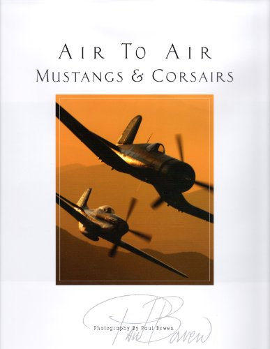 9780966509588: Air to Air Mustangs and Corsairs Volume IV