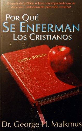 9780966510003: Por Que Se Enferman Los Cristianos