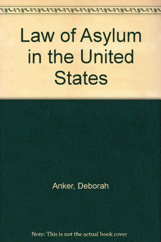 9780966514919: Law of Asylum in the United States