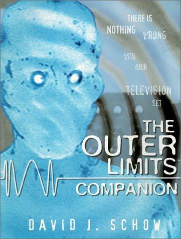 The Outer Limits Companion: Schow, David J.
