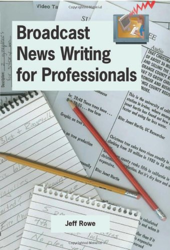9780966517620: Broadcast News Writing for Professionals
