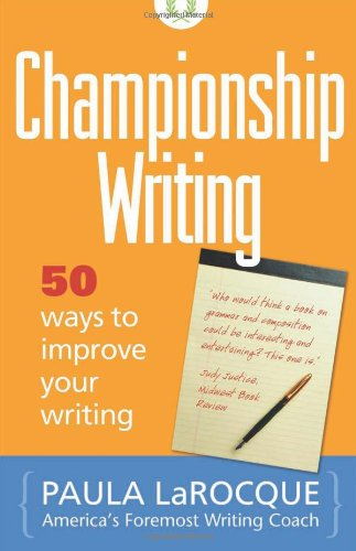 9780966517637: Championship Writing: 50 Ways to Improve Your Writing