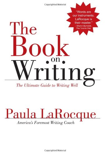 9780966517699: The Book on Writing: The Ultimate Guide to Writing Well