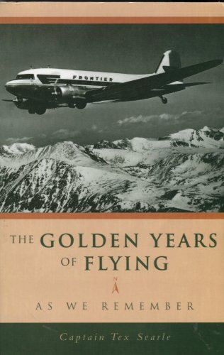 9780966517804: The Golden Years of Flying