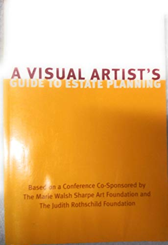 9780966518801: A Visual Artists' Guide to Estate Planning