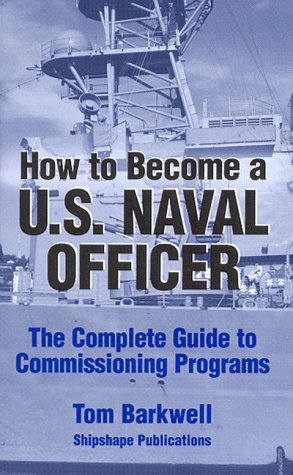 9780966518900: How to Become a U.S. Naval Officer