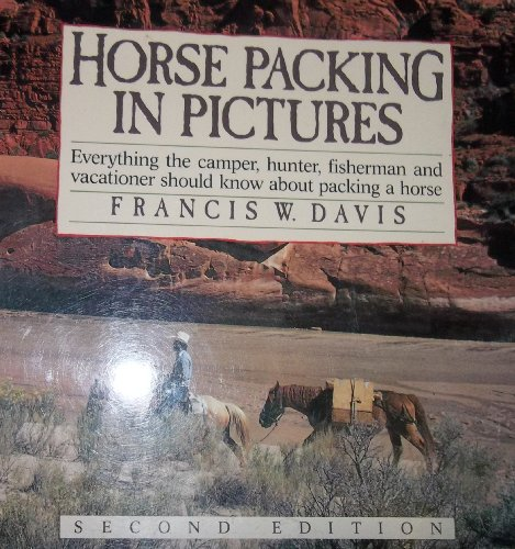 Horse Packing In Pictures: Francis W. Davis