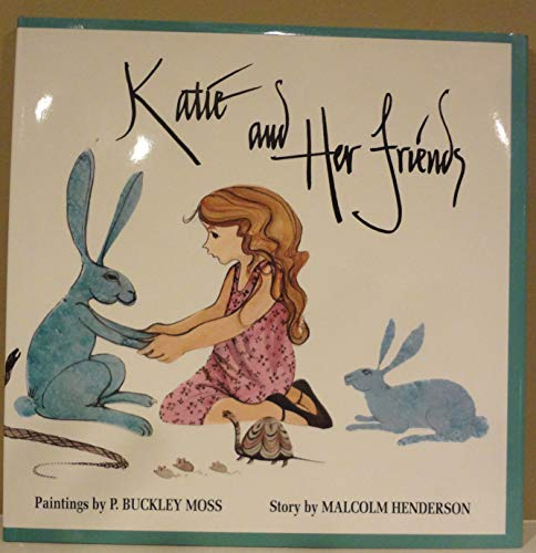 Katie and Her Friends: malcolm Henderson, P.Buckley