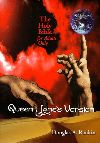 9780966520866: Queen Jane's Version, The Holy Bible for Adults Only