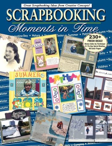 Scrapbooking: Moments in Time: Dena Crow